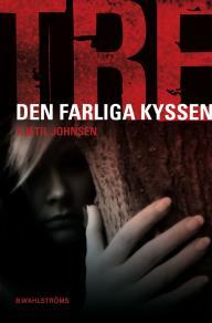 Cover for Tre 2 - Den farliga kyssen