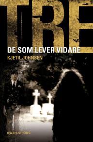 Cover for Tre 10 - De som lever vidare