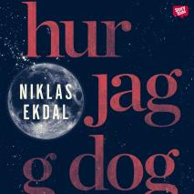 Cover for Hur jag dog