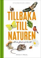 Cover for Tillbaka till naturen - Allt du glömt och lite till