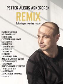 Omslagsbild för Remix: Tolkningar av mina texter