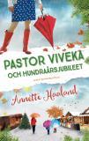 Omslagsbild för Pastor Viveka och hundraårsjubileet