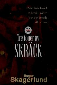 Omslagsbild för Tre toner av Skräck