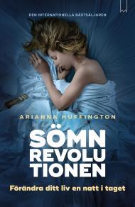 Omslagsbild för Sömnrevolutionen : förändra ditt liv en natt i taget