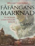 Bokomslag för Fåfängans marknad - Band 1