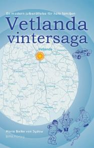Cover for Vetlanda Vintersaga