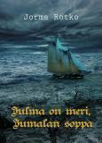 Cover for Julma on meri, Jumalan soppa