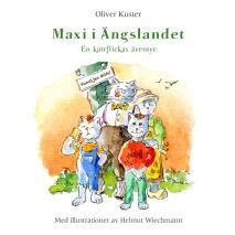 Omslagsbild för Maxi i Ängslandet: En kattflickas äventyr
