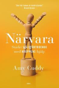 Cover for Närvara : Stärkt självförtroende med kroppens hjälp