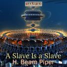 Bokomslag för A Slave Is a Slave