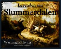 Omslagsbild för Legenden om Slummerdalen: the Legend of Sleepy Hollow: På svenska