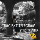 Bokomslag för Tragiskt telegram