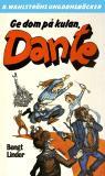 Bokomslag för Dante 21 - Ge dom på kulan, Dante!