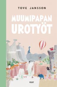 Omslagsbild för Muumipapan urotyöt