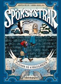 Cover for Spöksystrar 1. Flickan på kyrkogården