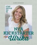 Bokomslag för Nya kickstarter med Ulrika : Individanpassade dieter