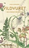 Cover for Vildvuxet : Mat och huskurer från naturen