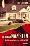 Omslagsbild för Min granne nazisten. Hur Hitlers hantlangare fick en fristad i USA