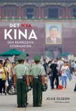 Omslagsbild för Det nya Kina. Den repressiva stormakten