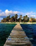 Bokomslag för En Karibisk upplevelse. Rapport från Belize