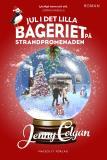 Bokomslag för Jul i det lilla bageriet på strandpromenaden