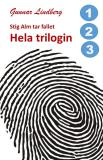 Cover for Stig Alm tar fallet - Hela trilogin