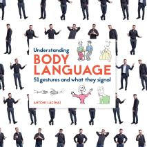 Cover for Understanding Body Language: 51 gestures and what they signal