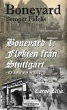 Cover for Boneyard 1-Flykten från Stuttgart - author's Edition
