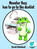 Omslagsbild för Monster Ruzz has to go to the dentist