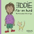 Cover for Eddie får en hund