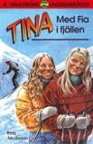 Bokomslag för Tina 1 - Med Fia i fjällen
