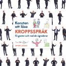 Cover for Konsten att läsa kroppsspråk: 51 gester och vad de signalerar