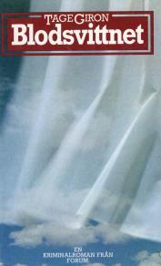 Omslagsbild för Blodsvittnet : En kriminalroman