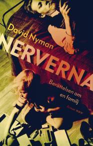 Omslagsbild för Nerverna : Berättelsen om en familj