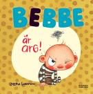 Cover for Bebbe är arg