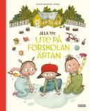 Cover for Alla tre ute på förskolan Ärtan