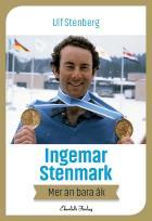 Omslagsbild för Ingemar Stenmark - mer än bara åk