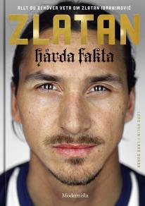 Omslagsbild för Zlatan: Hårda fakta