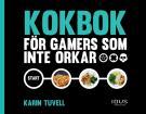 Omslagsbild för Kokbok för gamers som inte orkar