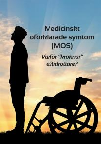 Omslagsbild för Medicinskt oförklarade symtom (MOS)