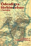 Cover for Ödesdigra förbindelser i Norden