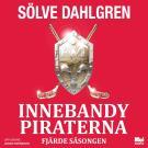 Cover for InnebandyPiraterna. Fjärde säsongen