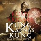 Bokomslag för Roms krigare: Kungarnas kung