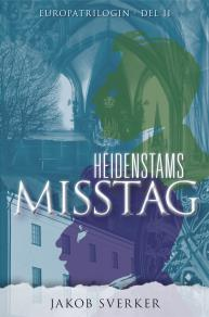 Cover for Heidenstams misstag