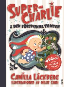 Omslagsbild för Super-Charlie och den försvunna tomten