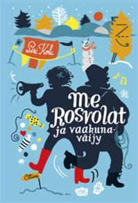 Cover for Me Rosvolat ja vaakunaväijy