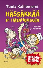 Cover for Hässäkkää ja hätähousuja