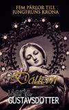 Bokomslag för Fem pärlor till jungfruns krona - Dottern