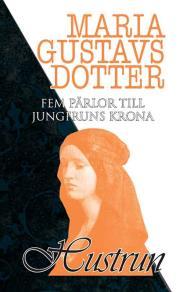 Cover for Fem pärlor till jungfruns krona - Hustrun