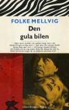 Cover for Den gula bilen